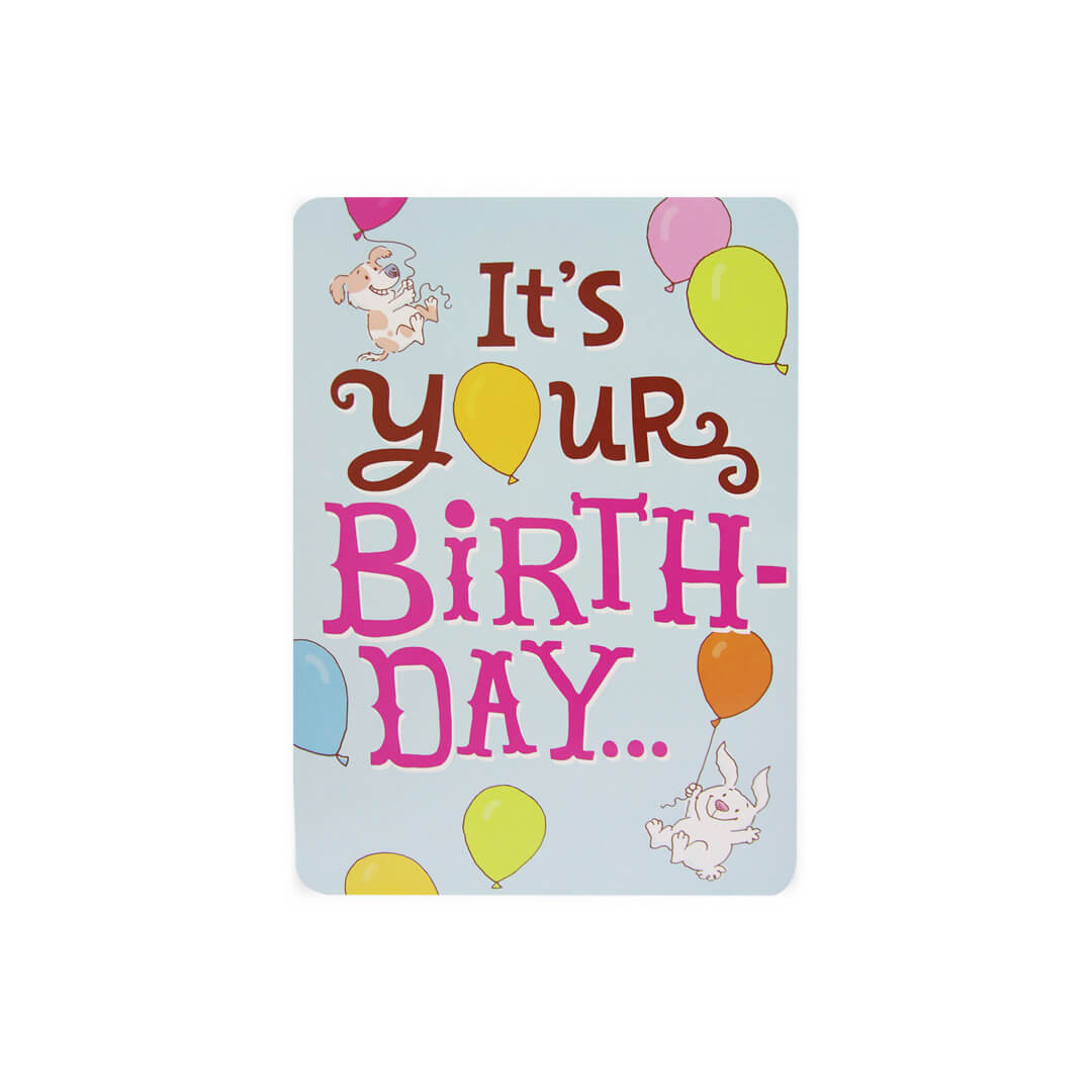 It's Your Birthday Big Time Card