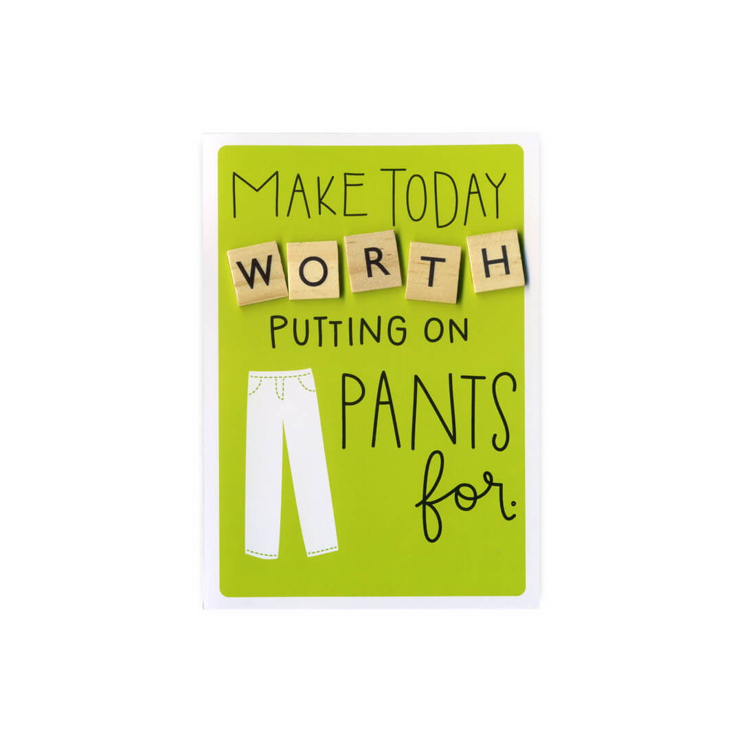 Make Today Worth