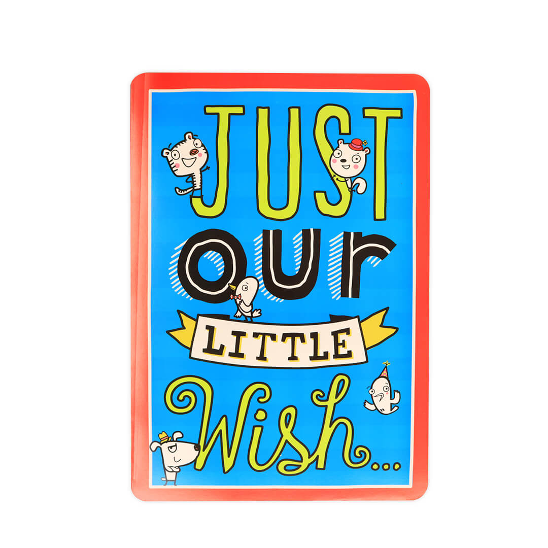Just Our Little Wish Big Time Card